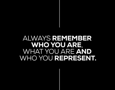 Always remember who you are