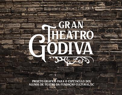 Gran Theatro Godiva