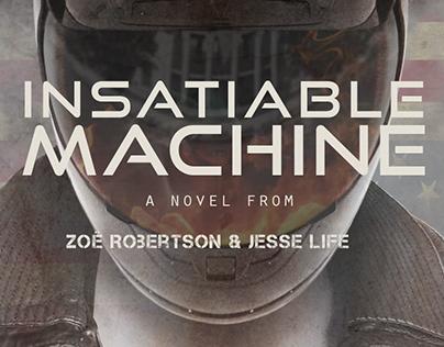 Book Trailer for Insatiable Machine