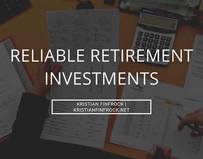 Reliable Retirement Investments