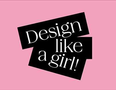 DESIGN LIKE A GIRL