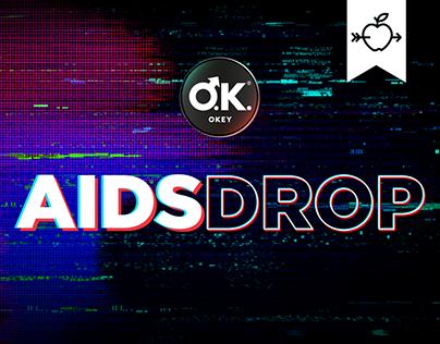 Okey #AidsDrop