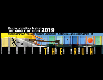 The Run - Moscow Festival CIRCLE OF LIGHT - 2019