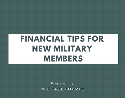Michael Fourte | Financial Tips for Military Members