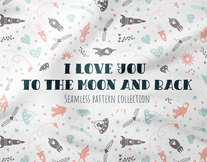 I Love You To The Moon And Back - Pattern Collection