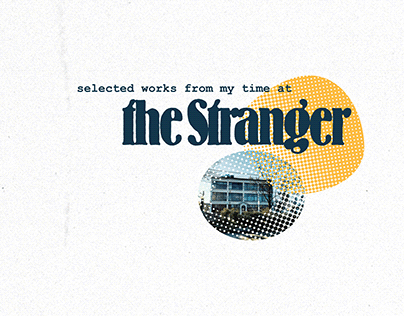 The Stranger Seattle - selected works