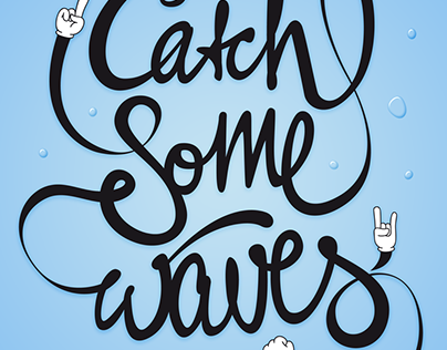 Go catch some waves!