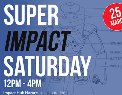 Super Impact Saturday Flyer