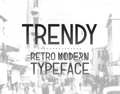 Trendy - Retro Modern Typeface