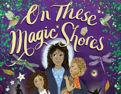 On These Magic Shores, by Yamile Saied Méndez