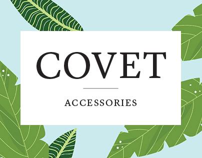 Covet Accessories