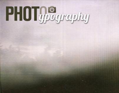 Photypography |  Photography + Typography