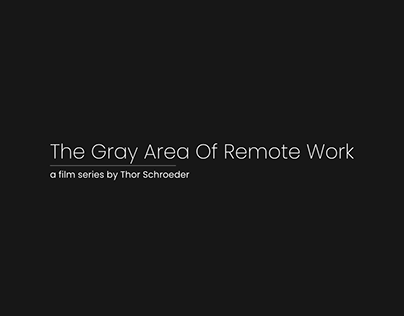 The Gray Area of Remote Work