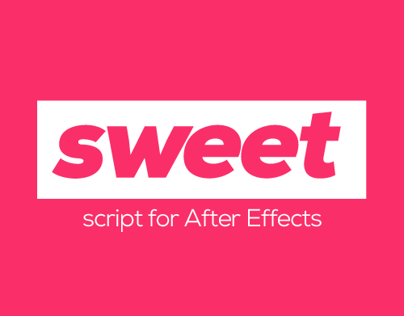 sweet - script for After Effects
