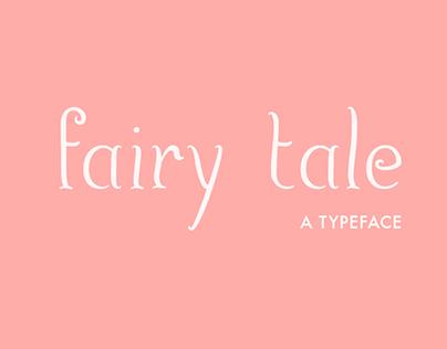 Fairy Tale - Typeface Design