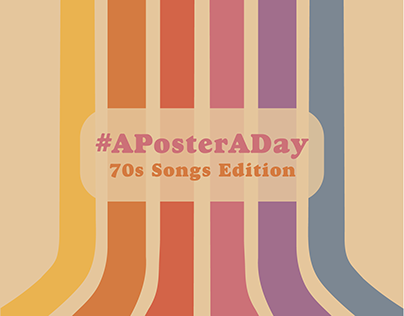 #APosterADay   70's Songs Edition