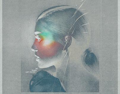no tears left to cry | Ariana Grande (re design)