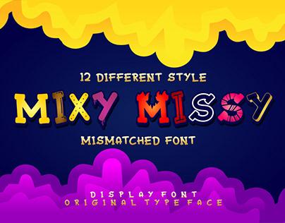 Mixy Missy Font