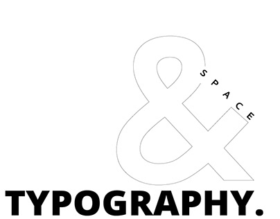 Space & Typography