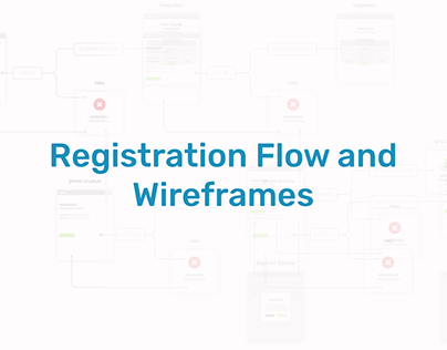 Registration Flow and Wireframes