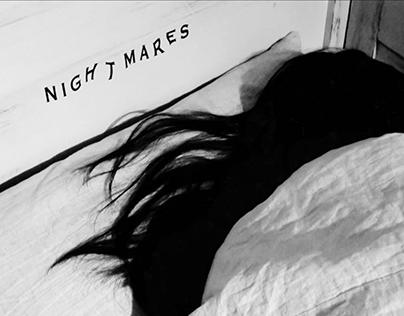 NIGHTMARES (graduation projects)
