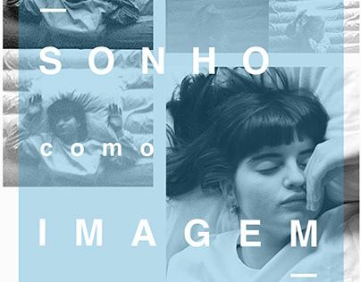 Sonho como Imagem / Dream as an Image