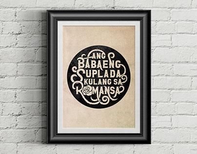 """""""Ang Babaeng Suplada, Kulang sa Romansa"""" Hand Lettering"""