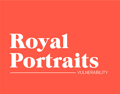 Royal Portraits, Vunerability