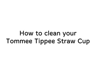 Tommee Tippee - How To Clean Your Cups