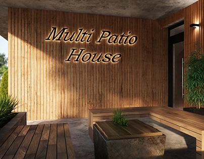 Multi Patio House