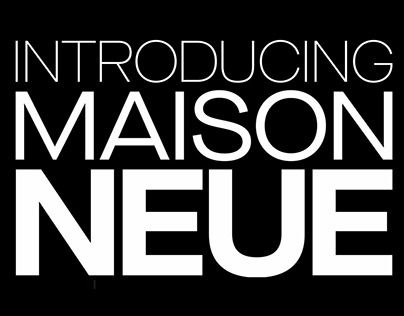 Maison Neue Super Family