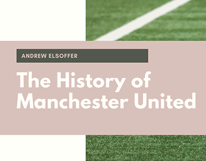 The History of Manchester United