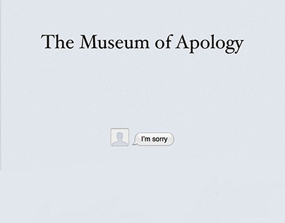 The Museum of Apology