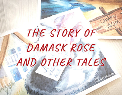 The Story Of Damask Rose And Other Tales