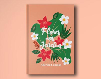 Flores nos Jardins | Capa e Projeto Editorial