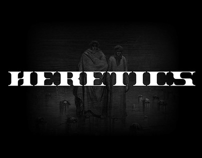 TYPEFACE : HERETICS