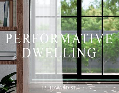Performative Dwelling (ADU)