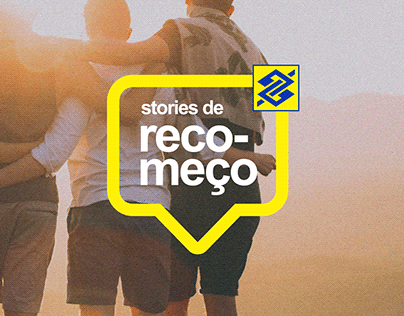 BANCO DO BRASIL Stories de Recomeço