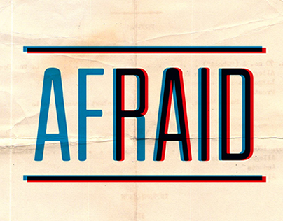 Afraid/Paid