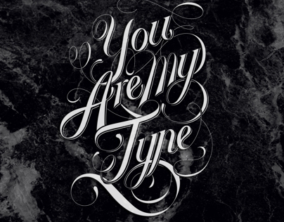 You Are My TYPE