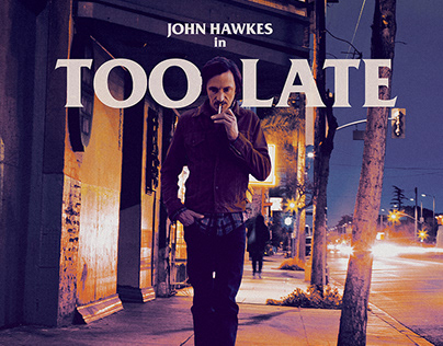 """Too Late"" – Foe Killer Films"