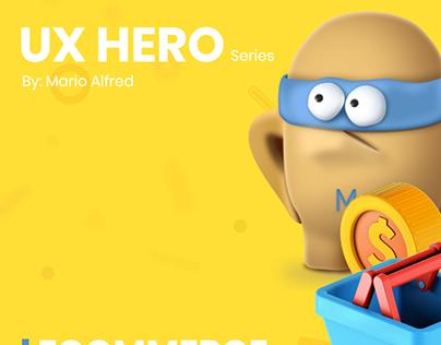 """UX Hero Series - """"Ecommerce Hacks"""""""