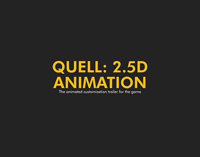 QUELL: 2.5D ANIMATION