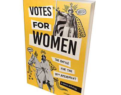 Votes for Women: The Battle for the 19th Amendment