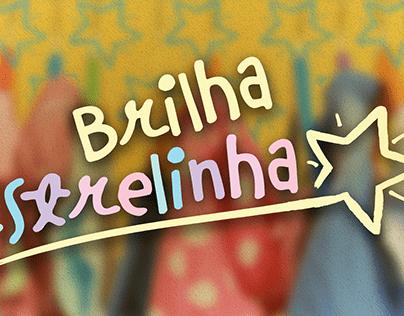 BRILHA ESTRELINHA
