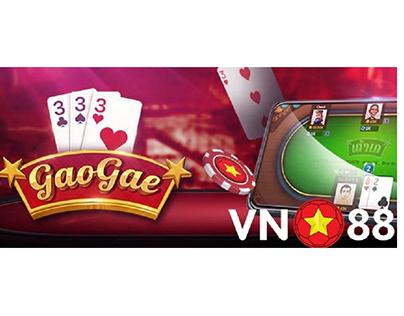Kinh nghiệm & cách tham gia chơi bài Gao Gae tại VN88