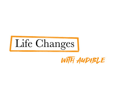 D&AD New Blood 2020, Audible: Life Changes