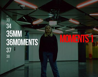 35MM36MOMENTS // Moments 1