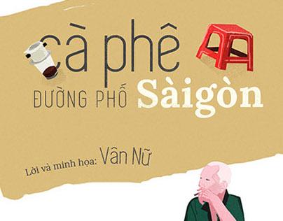Street Coffee in Saigon / picture book
