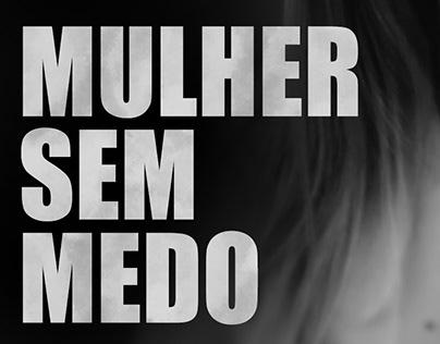 Vídeoclipe - Mulher sem Medo